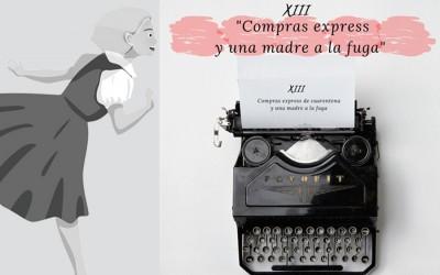 DIARIO DEL CONFINAMIENTO XIII