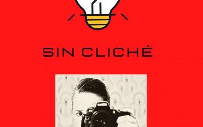 SIN CLICHÉ